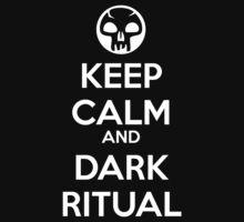 Keep Calm and Dark Ritual by Ben Vagnozzi