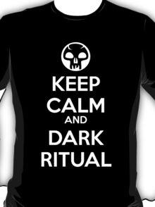Keep Calm and Dark Ritual T-Shirt