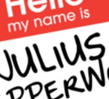 Hello My Name Is... Julius Pepperwood | New Girl Sticker