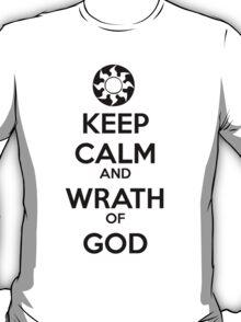 Keep Calm and Wrath of God T-Shirt
