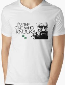 I'm The One Who Knocks THE DOOR!!! Mens V-Neck T-Shirt