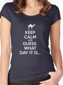 Keep Calm and Guess What Day It Is... Women's Fitted Scoop T-Shirt