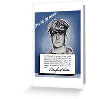 General MacArthur -- Speaking For America Greeting Card