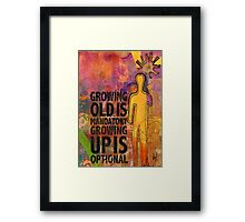All Grown Up Framed Print