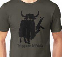 Yippee-kiYak Unisex T-Shirt