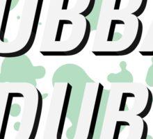 Wubba Lubba Dub Dub Sticker