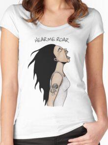 Hear me roar Women's Fitted Scoop T-Shirt
