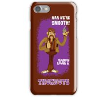 Thugnuts!-Joey iPhone iPhone Case/Skin