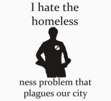 I hate the homeless- by yarlis