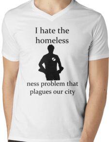 I hate the homeless- Mens V-Neck T-Shirt