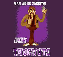 Thugnuts!-Joey Unisex T-Shirt