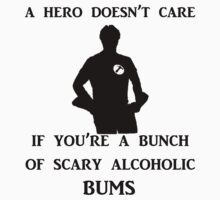 a hero doesn't care T-Shirt
