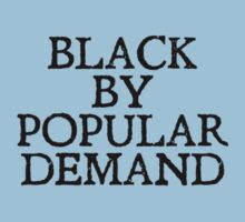 Black by popular demand by digerati