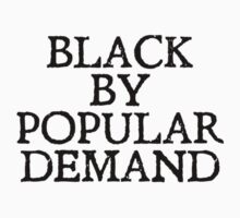 Black by popular demand Kids Tee