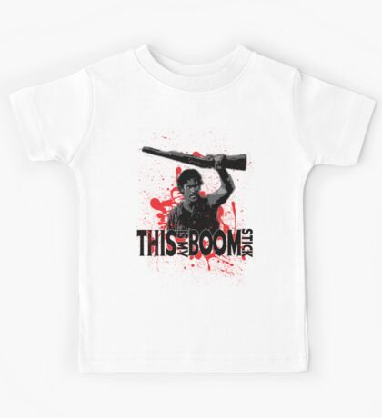 Army of Darkness, Ash, This is my Boomstick Kids Tee