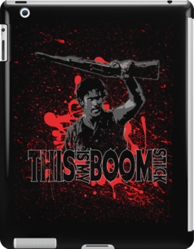 Army of Darkness, Ash, This is my Boomstick by Heather Saldana