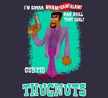 Thugnuts!-Curtis Shirt Unisex T-Shirt