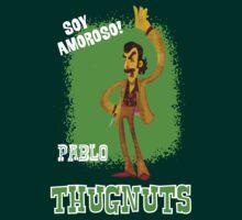 Thugnuts!-Pablo Shirt by SimpleSimonGD