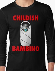 Childish Bambino Long Sleeve T-Shirt