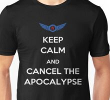 Keep Calm And Cancel The Apocalypse Unisex T-Shirt
