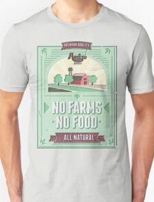 NO FARMS, NO FOOD Unisex T-Shirt