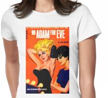 """No Adam For Eve"" Womens Fitted T-Shirt"