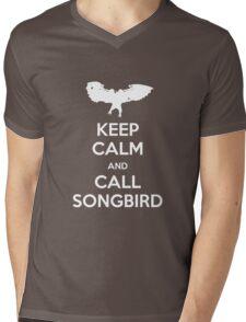 Keep calm and call Songbird Mens V-Neck T-Shirt