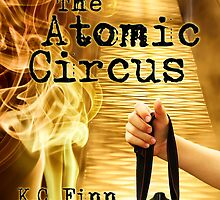 The Atomic Circus Book Cover by kcfinn