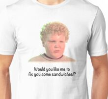 Would you like me to fix you some sandwiches Unisex T-Shirt