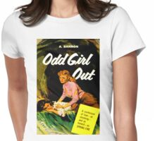 """Odd Girl Out"" Womens Fitted T-Shirt"