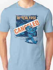Apocalypse Canceled T-Shirt