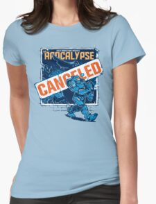 Apocalypse Canceled Womens Fitted T-Shirt
