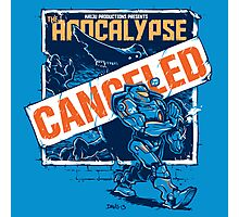 Apocalypse Canceled Photographic Print