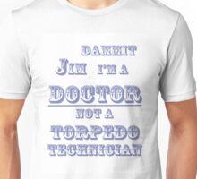 Dammit Jim shirt Unisex T-Shirt