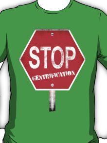 Stop Gentrification - New York City T-Shirt