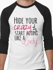 Act Like A Lady Men's Baseball ¾ T-Shirt