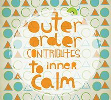 Outer order contributes to inner calm by theseakiwi