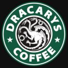 Dracarys Coffee by MrHSingh