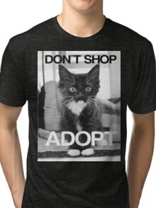 DONT SHOP. ADOPT. - BLACK & WHITE Tri-blend T-Shirt