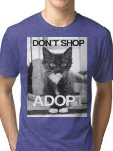 DONT SHOP. ADOPT. - BLACK & WHITE Tri-blend T-Shirt
