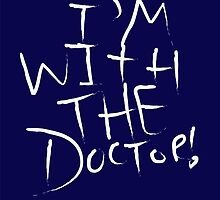 I'm With The Doctor by Jessica Slater