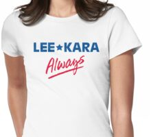 Lee and Kara 4Ever Womens Fitted T-Shirt