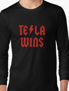 Tesla Wins Long Sleeve T-Shirt