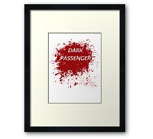 Dark Passenger T Shirt Framed Print