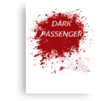 Dark Passenger T Shirt Canvas Print