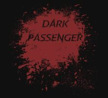 Dark Passenger T Shirt by Fangpunk