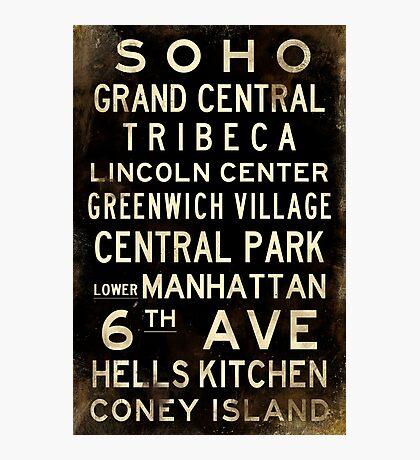"New York ""SOHO"" V1 Distressed subway sign art Photographic Print"