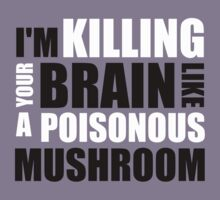 Vanilla Ice - lyrics - kills brains like a mushroom by moonshine and lollipops
