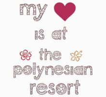 My Heart is at the Polynesian Resort by mickeywaffles