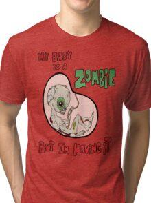 Zombie Baby Tri-blend T-Shirt